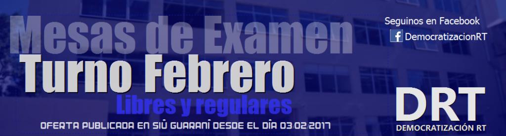 Fechas, horarios y aulas de examen del turno Febrero 2017
