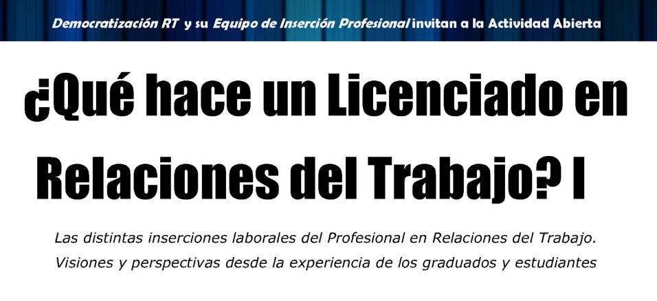 ¿Qué hace un Licenciado en RT? 1º Edición