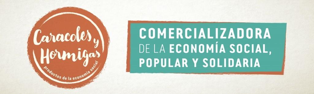 Caracoles y Hormigas #EconomíaSocial
