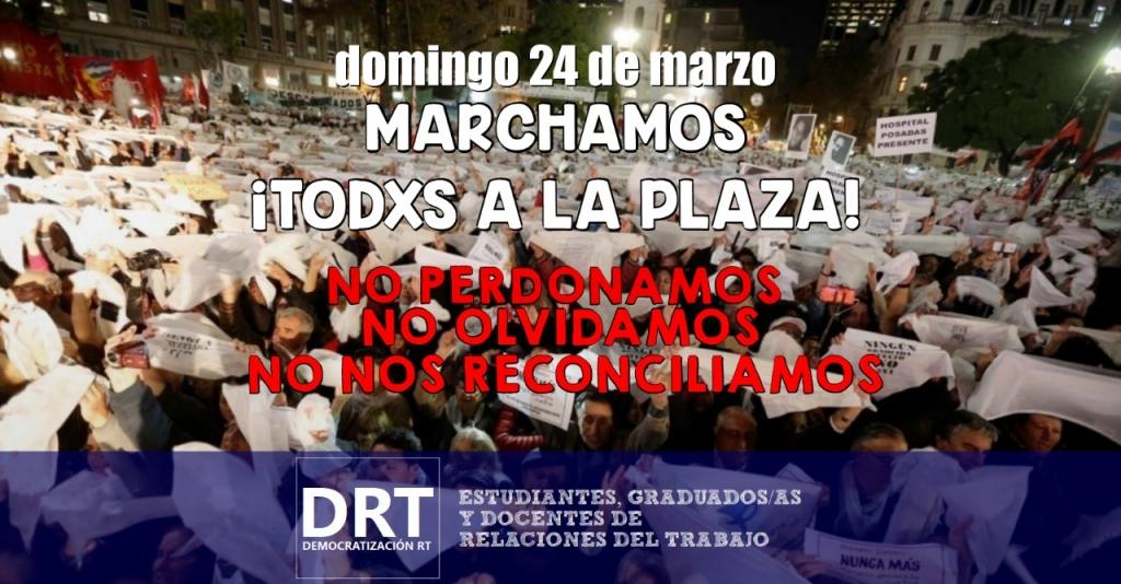 24 de marzo – Día de la Memoria, por la verdad y la justicia