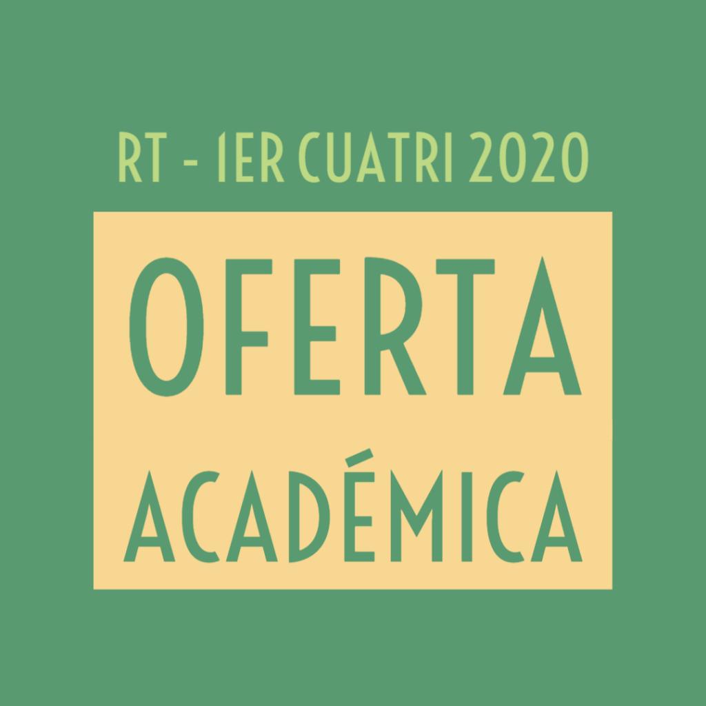 Oferta académica – 1er Cuatri 2020