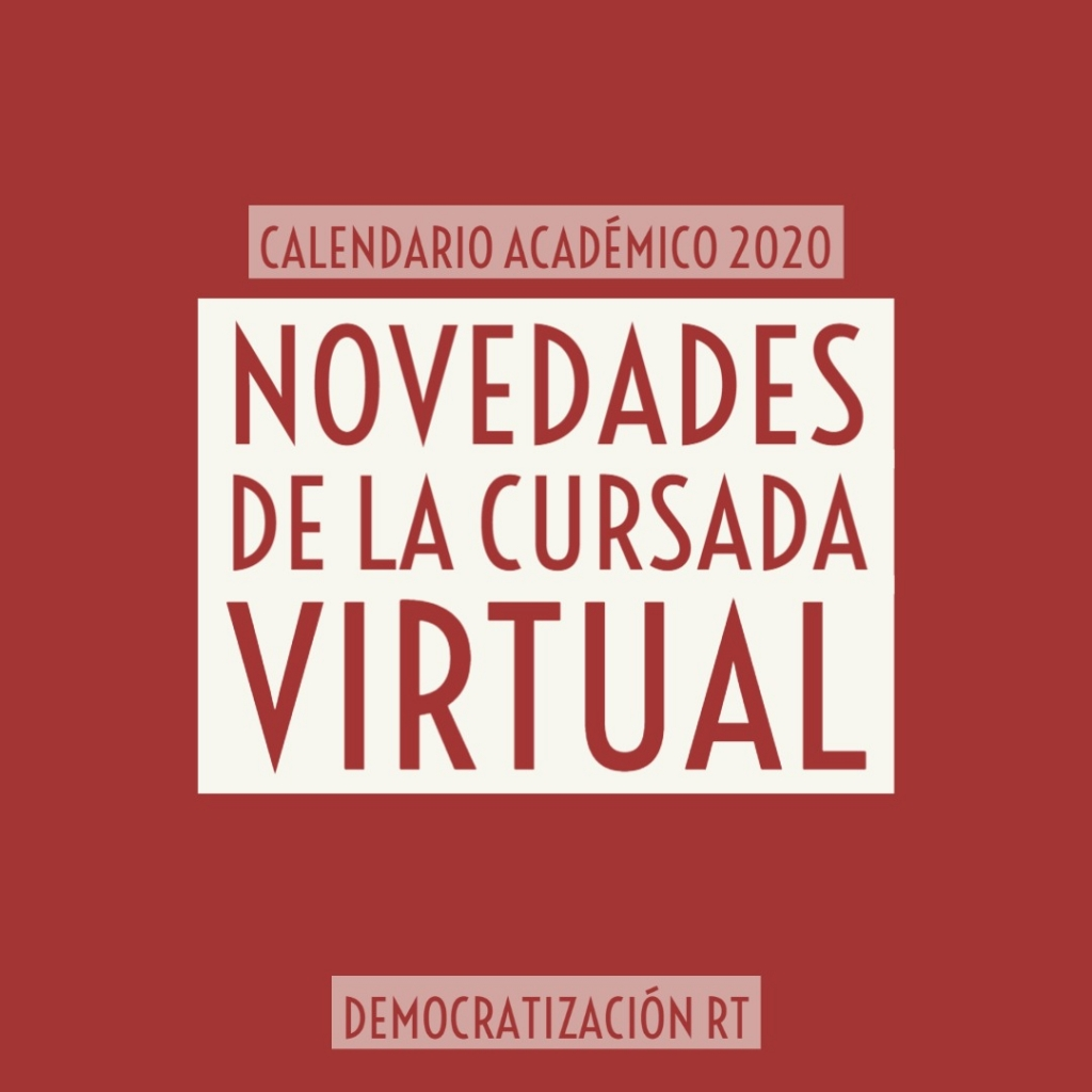 Novedades de la cursada virtual | Calendario Académico 2020