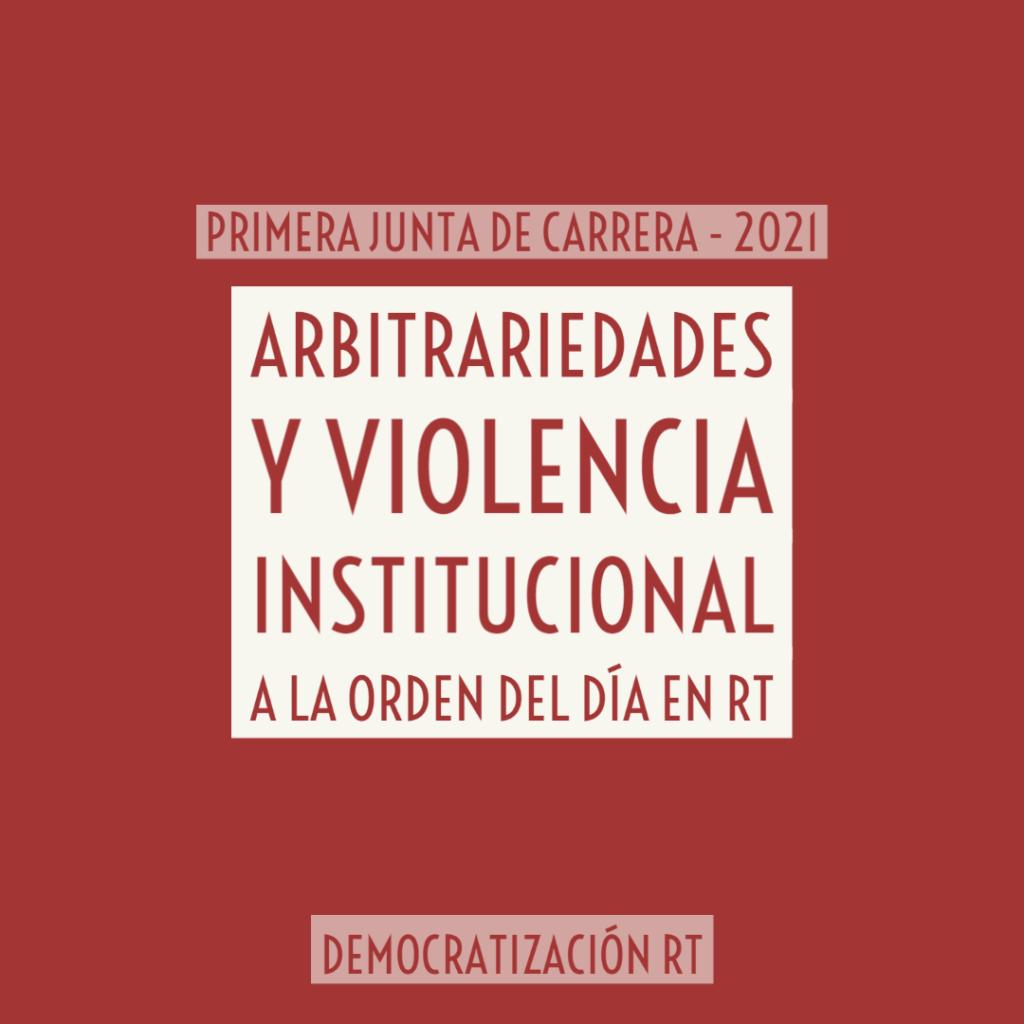 ❌ Primera Junta de Carrera 2021: arbitrariedades y violencia institucional a la orden del día