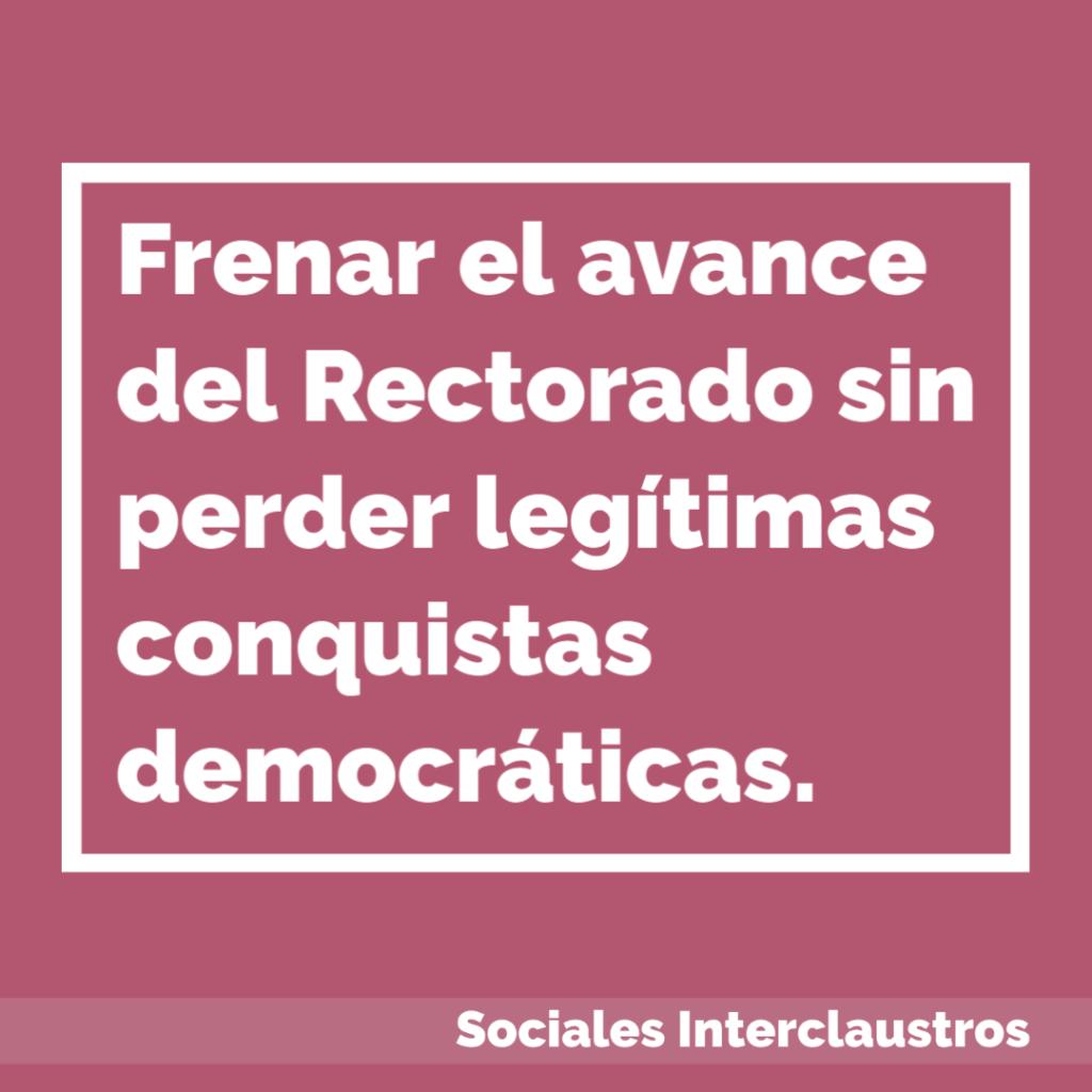 Frenar el avance del Rectorado sin perder legítimas conquistas democráticas | Sociales Interclaustros