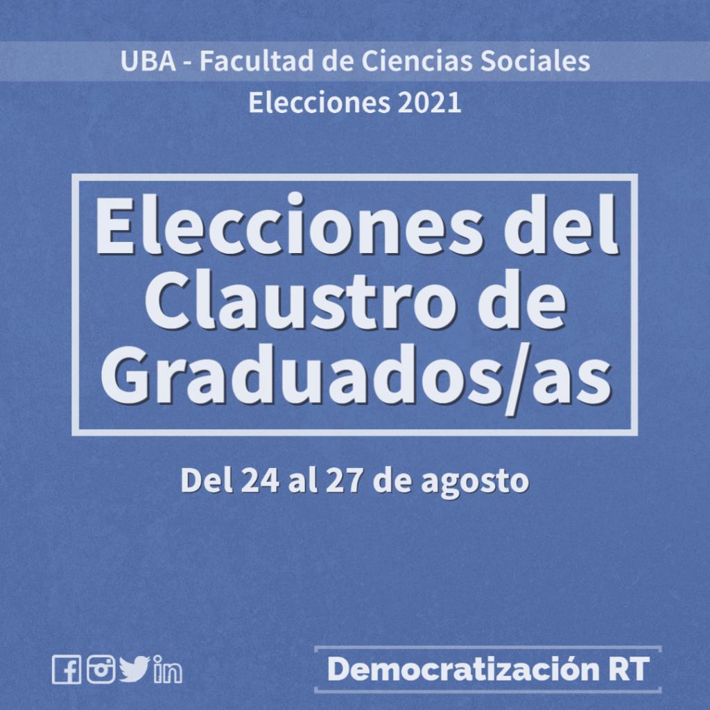 Elecciones 2021 – Claustro de Graduados/as