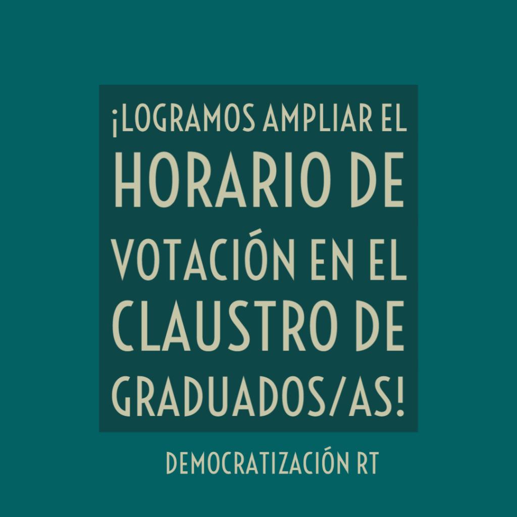 Logramos la ampliación del horario de votación en graduados/as